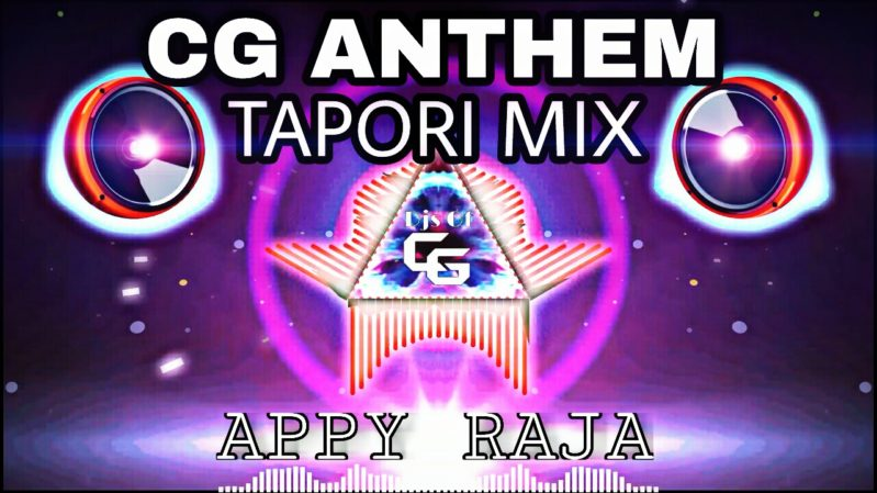 New Cg Song 2018 Download Cg Anthem - Appy Raja (Cg Tapori Remix) Dj Chotu Latuwa