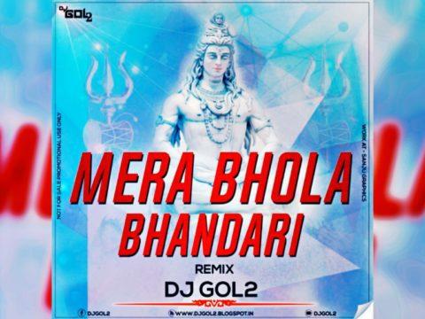 Mahashivratri - Mera Bhola Hai Bhandari (Remix) Dj Gol2