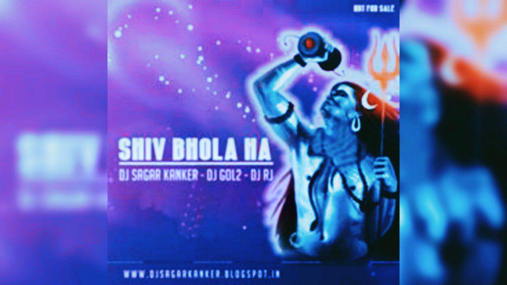 Shiv Bhola ( Remix ) Dj Sagar Kanker Dj Rj & Dj Gol2