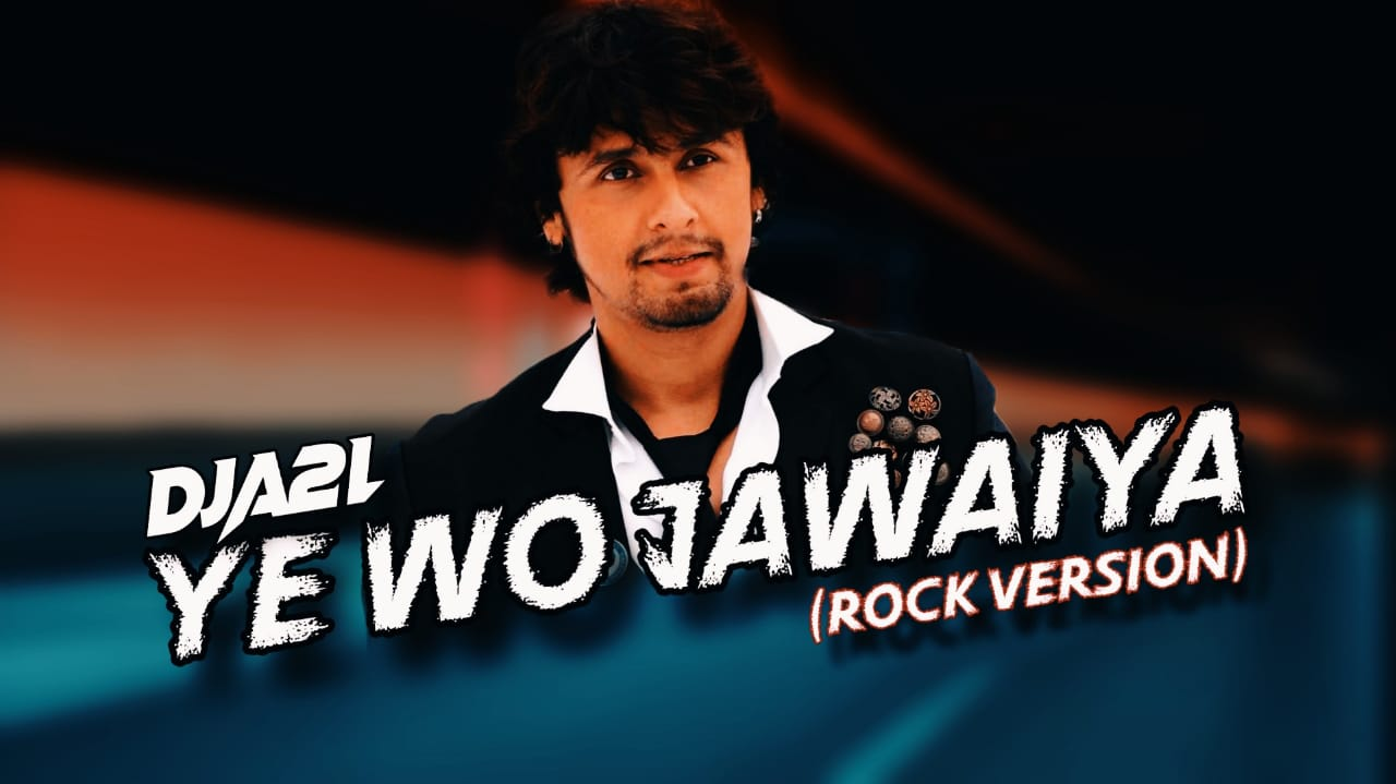 Sonu Nigam Audio Song - Ye Wo Jawaiya Cg Song (Refix) DJ A2L