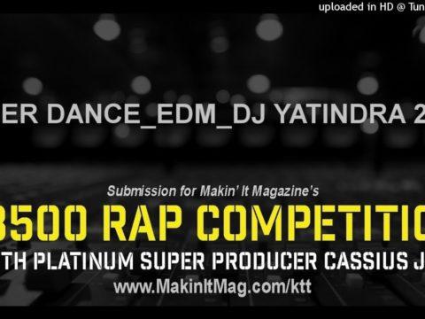 Tiger Dance (Edm Mix) Dj Yatindra Edm Songs Download