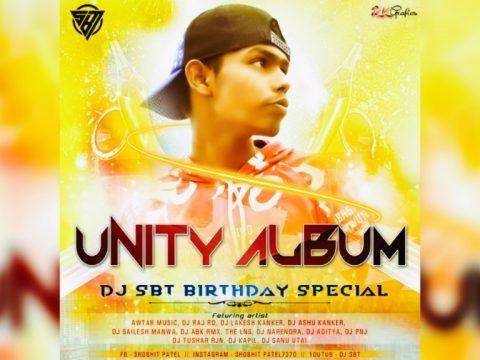 Unity Album DJ SBT Birthday Special 2020
