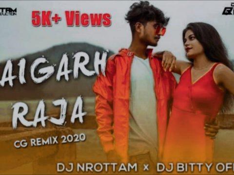 Cg Dj Song 2021 Raigarh Raja - Omesh Project - Dj Narottam x Dj Bitty Official